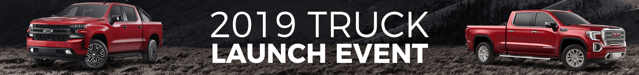 2019 Truck Launch Event